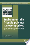 Environmentally Friendly Polymer Nanocomposites