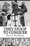 They Stoop to Conquer