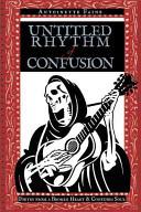 Untitled Rhythm of Confusion