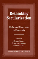 Rethinking secularization: reformed reactions to modernity