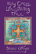 Holy Cross, Life-Giving Tree Pdf/ePub eBook