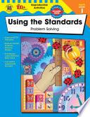 Using The Standards Problem Solving Grade 1 Book PDF