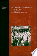 Buddhist Missionaries In The Era Of Globalization