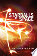 Read Online Starballs in Space For Free
