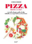 Pdf Pizzas, quiches et cakes Telecharger