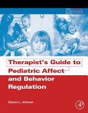 Therapist's Guide to Pediatric Affect and Behavior Regulation Pdf/ePub eBook