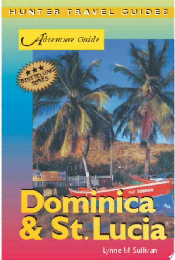 Adventure Guide to Dominica and St