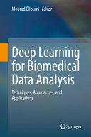 Deep Learning for Biomedical Data Analysis