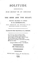 Solitude considered, with respect to its influence upon the mind and the heart ... Translated from the French of J. B. Mercier ... The third edition