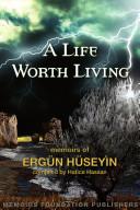 A Life Worth Living Erg  n H  seyin