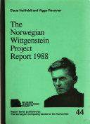 The Norwegian Wittgenstein Project Report 1988