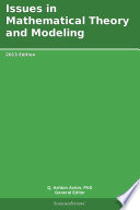 Issues in Mathematical Theory and Modeling  2013 Edition