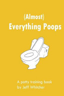 Almost  Everything Poops