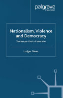 Nationalism, Violence and Democracy