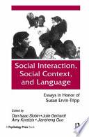 Social Interaction, Social Context, and Language