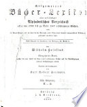 Allgemeines Bücher-Lexikon: Bd. 1862-67. Bearb. u. hrsg. von K. R. Heumann. 1869-71. 2 pt. in 1 v