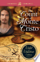 The Count Of Monte Cristo  The Wild And Wanton Edition