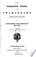 The Dramatic Works Printed From The Text Of Samuel Johnson George Steevens And Isaac Reed