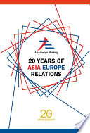 20 Years Of Asia Europe Relations Book PDF