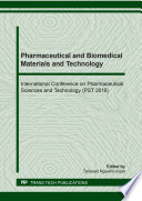 Pharmaceutical and Biomedical Materials and Technology