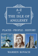 A Z of the Isle of Anglesey