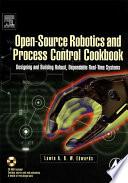 Open Source Robotics and Process Control Cookbook