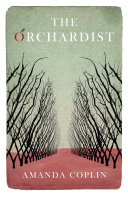 The Orchardist ebook