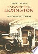 Lafayette s Lexington  Kentucky Book