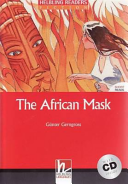 The African Mask. Con CD Audio. Per la Scuola secondaria di primo grado