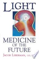Light: Medicine of the Future