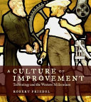 A Culture of Improvement
