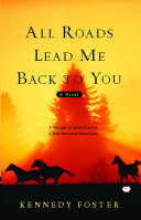 All Roads Lead Me Back to You ebook