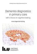 Dementia diagnostics in primary care