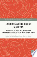 Understanding Drugs Markets