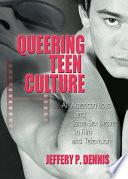 Queering Teen Culture