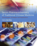 Serum Pharmacochemistry of Traditional Chinese Medicine