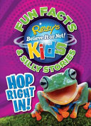 Ripley s Fun Facts   Silly Stories  HOP RIGHT IN