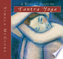 A Woman S Guide To Tantra Yoga