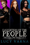 Daughters of the People Omnibus Two