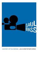 Saul Bass : anatomy of film design