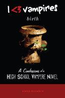 I Heart Vampires: Birth (A Confessions of a High School Vampire Novel) Pdf/ePub eBook