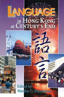 Language in Hong Kong at Century s End