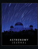 The Stargazer s Astronomy Journal   Your Personal Record of the Night Sky