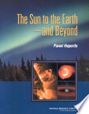 The Sun to the Earth       and Beyond