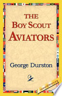 The Boy Scout Aviators