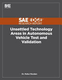 Unsettled Technology Areas in Autonomous Vehicle Test and Validation