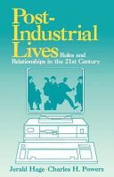 Post-Industrial Lives