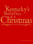Kentucky S Twelve Days Of Christmas