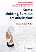 Stress, Mobbing und Burn-out am Arbeitsplatz: Umgang mit ...