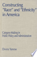 Constructing  race  and  ethnicity  in America Book